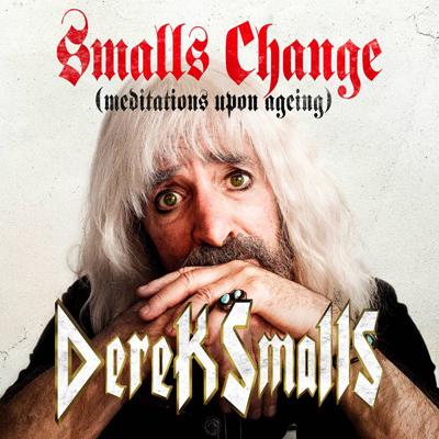 Derek Smalls - Smalls Change. (c) BMG