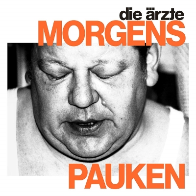 Morgens Pauken heißt die neue Single von DIE ÄRZTE. (c) Universal Music