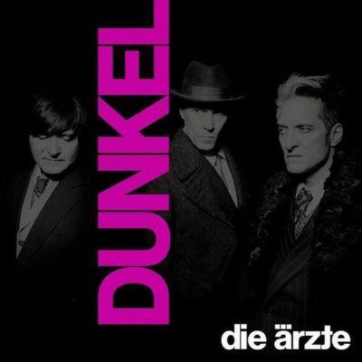 Die ÄRZTE - Dunkel. (c) Universal Music